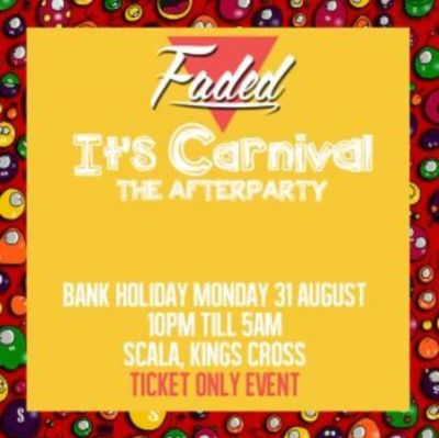 Faded Afterparty Carnival 2015