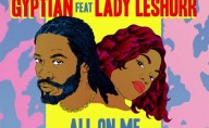 Gyptian Ft Lady Leshurr