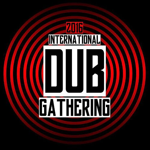 International Dub Gathering 2016