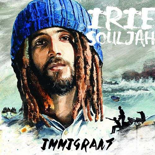 Irie Souljah Debut Album