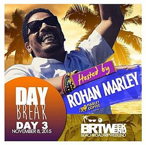 Rohan Marley BRT Weekend