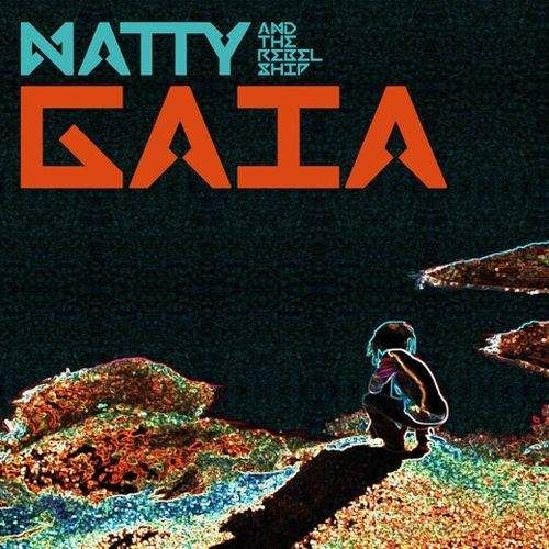 Natty new single Gaia
