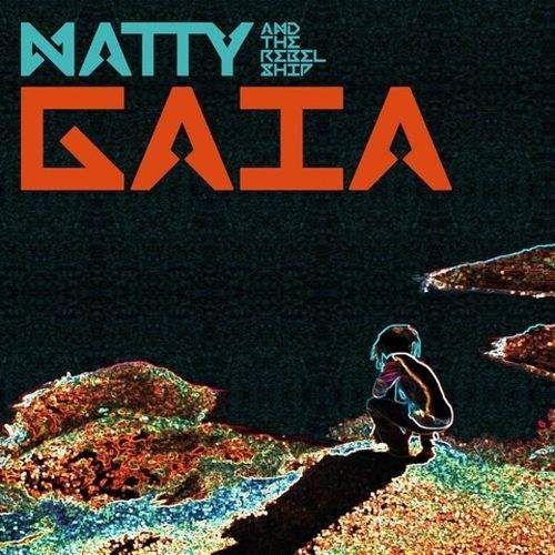 Natty new single Gaia