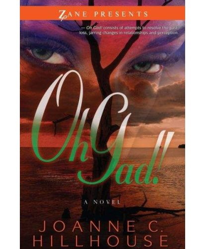 Oh Gad! by Joanne C. Hillhouse