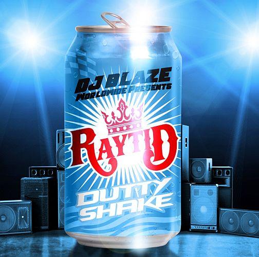 Raytid Dutty Shake