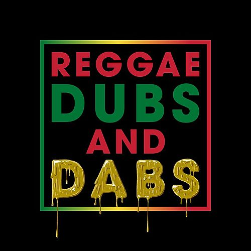 Reggae Dubs and Dabs