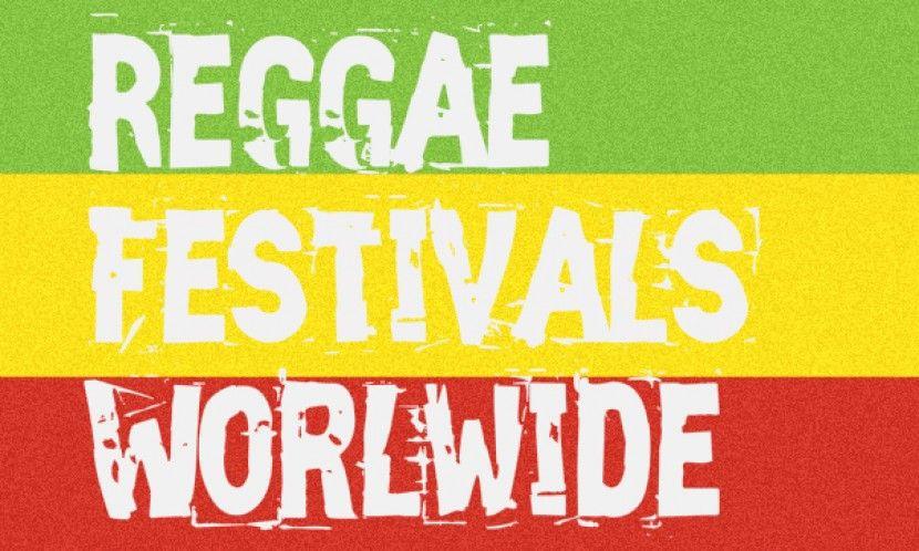 Reggae Festivals Worldwide