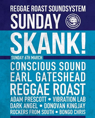 Reggae Roast Sunday Skank March 2016
