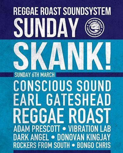 Reggae Roast Sunday Skank March 2016