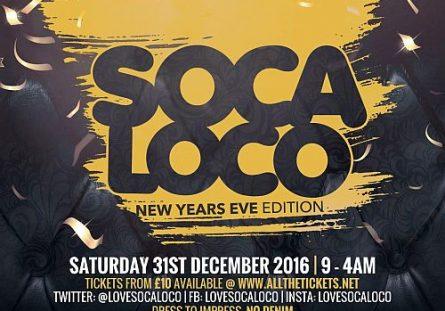 Soca Loco 2016 NYE
